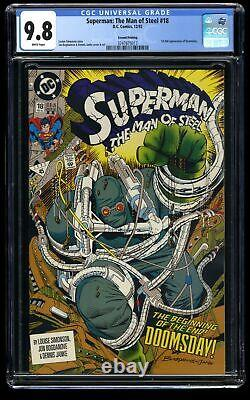 Superman The Man of Steel #18 CGC NM/M 9.8 White Pages 1st Doomsday! 2nd Print