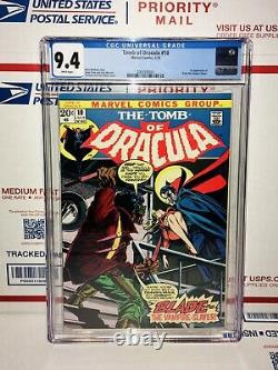 Tomb Of Dracula #10 Cgc 9.4 White Pages 1st Appearance Blade Movie Phase 4 Mcu
